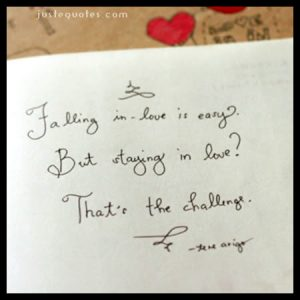 Falling in love is easy. But staying in love …