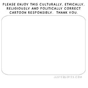 Please enjoy this culturally, ethically, religiously and …