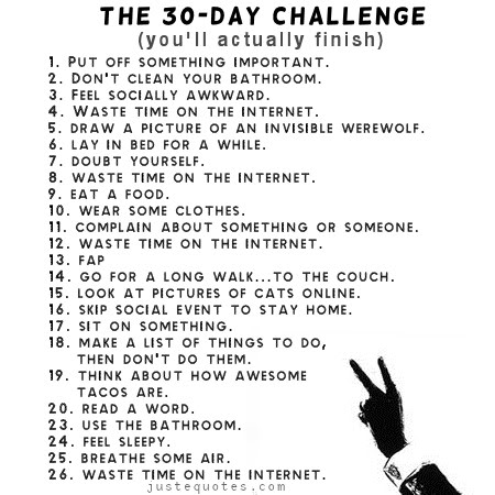 The 30 day challenge (you'll actually finish)