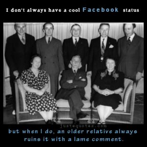 I don't always have a cool Facebook status …