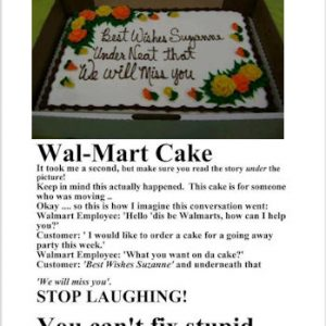 Wal-Mart Cake – You can't fix stupid