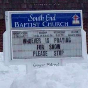 Whoever is praying for snow, please stop