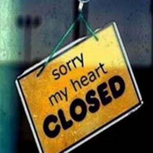 Sorry my heart closed