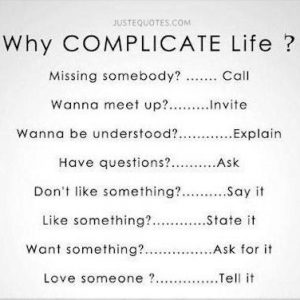 Why Complicate Life? Missing Somebody? Call. Wanna meet up? Invite.